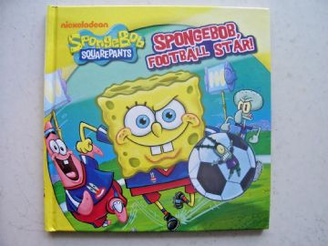 SpongeBob SquarePants, SpongeBob Football Star! by Parragon (Hardback, 2013)